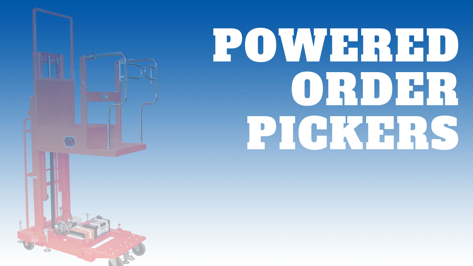 Lifting-Powered-Order-Pickers
