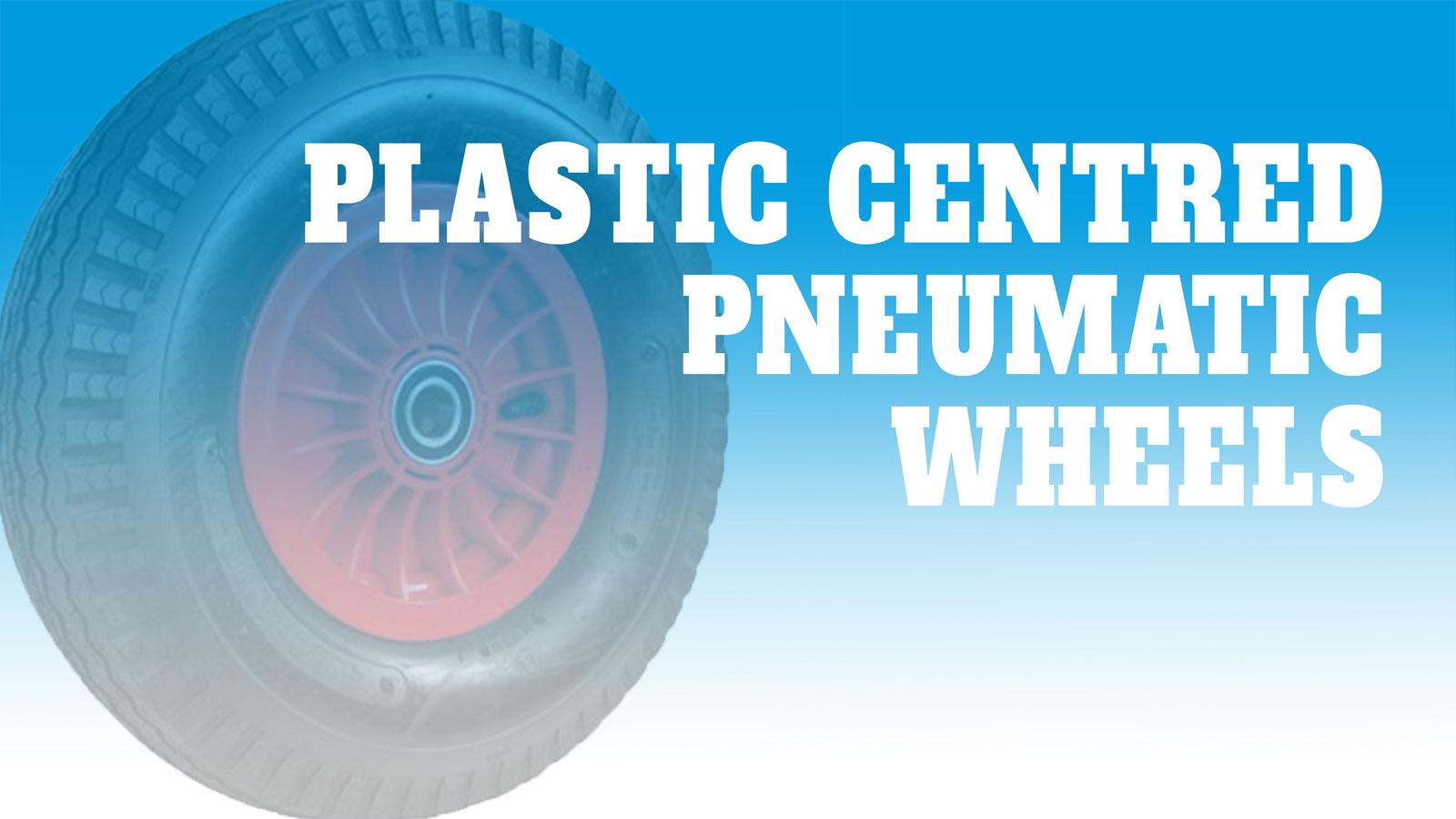 Wheels-Plastic-Centred-Pneumatic